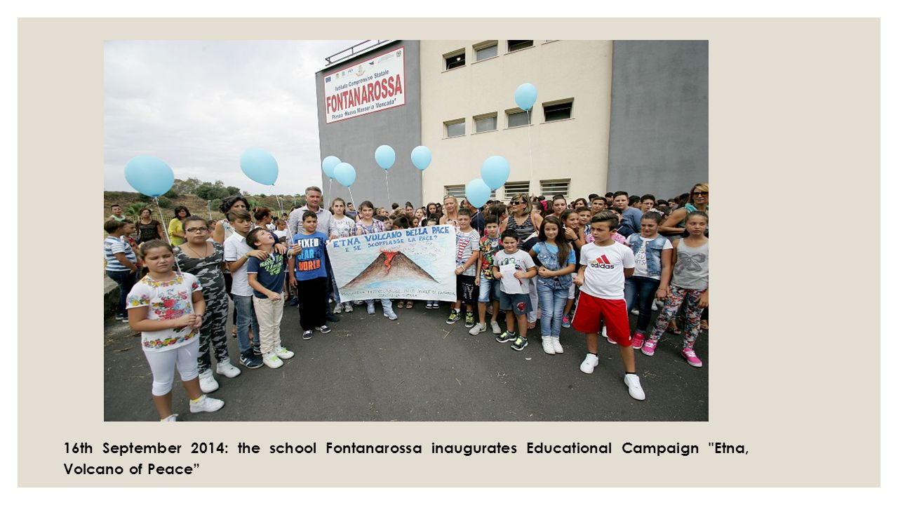 16th September 2014: the school Fontanarossa inaugurates Educational Campaign Etna, Volcano of Peace