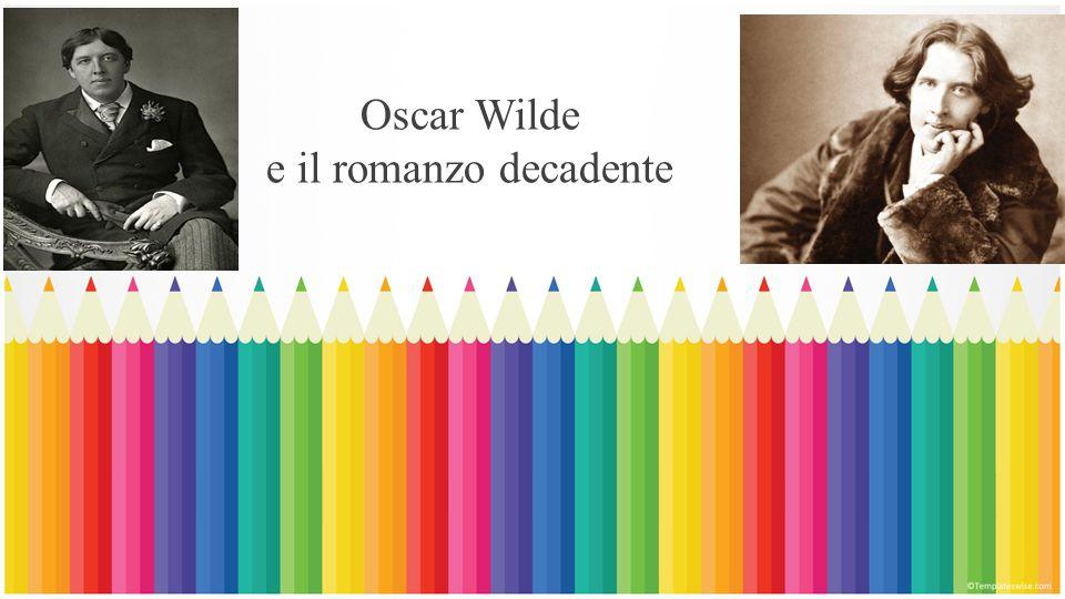 Oscar Wilde e il romanzo decadente