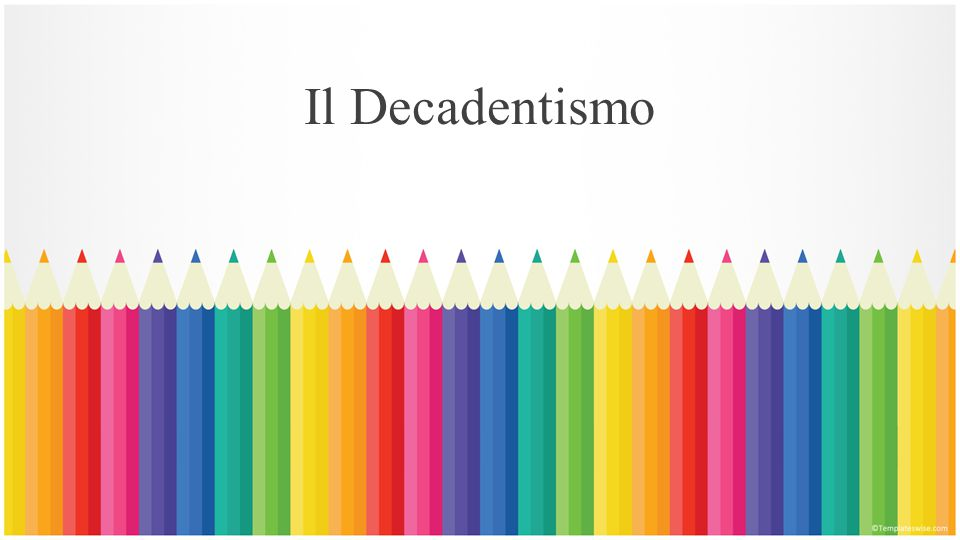 Il Decadentismo