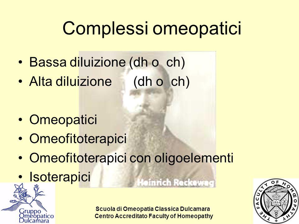 Complessi omeopatici Bassa diluizione (dh o ch)
