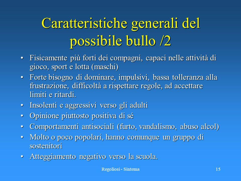 Caratteristiche generali del possibile bullo /2