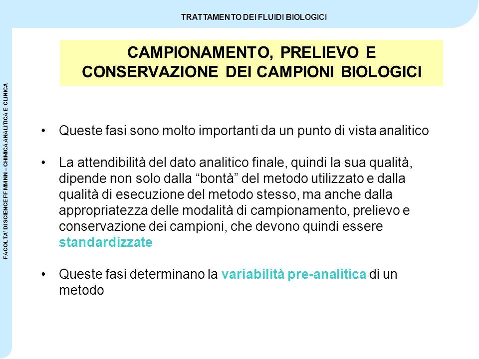 CAMPIONAMENTO, PRELIEVO E CONSERVAZIONE DEI CAMPIONI BIOLOGICI