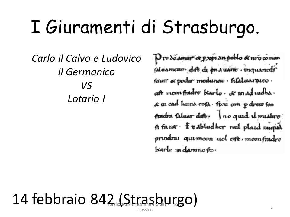 I Giuramenti di Strasburgo.