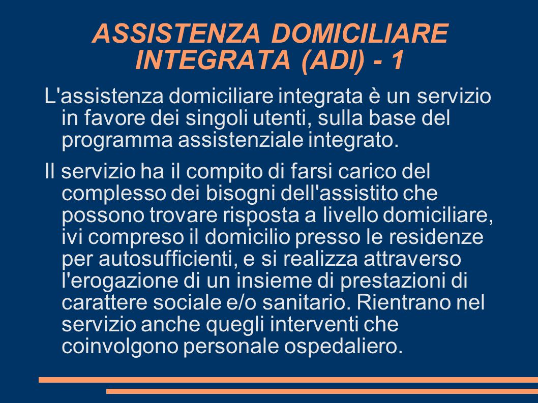 ASSISTENZA DOMICILIARE INTEGRATA (ADI) - 1