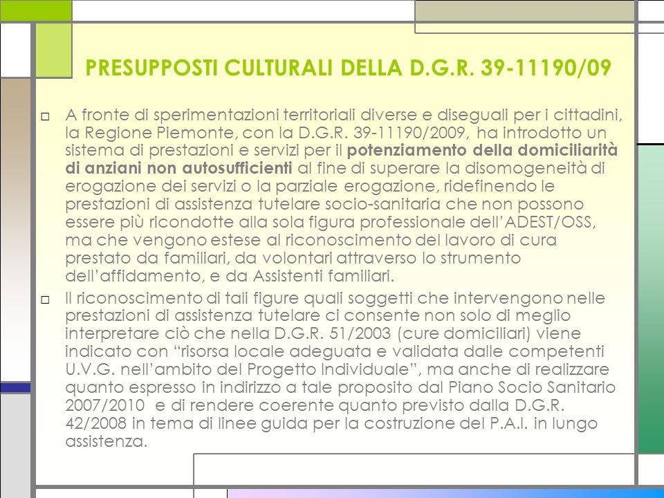 PRESUPPOSTI CULTURALI DELLA D.G.R. 39-11190/09
