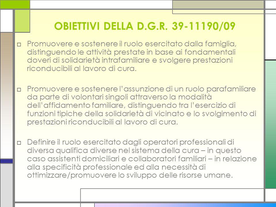 OBIETTIVI DELLA D.G.R. 39-11190/09