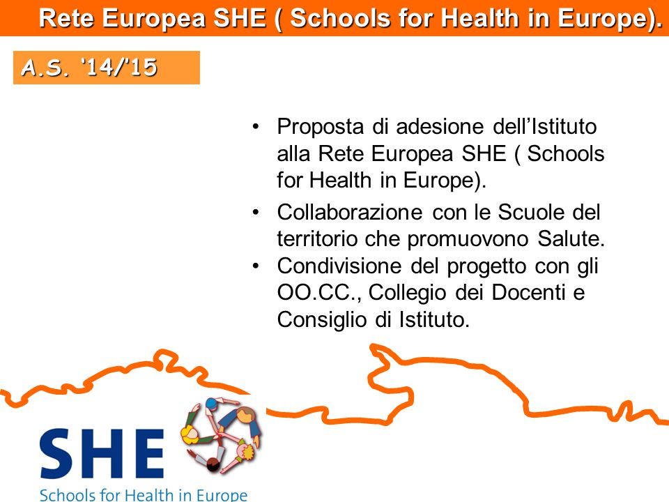 Rete Europea SHE ( Schools for Health in Europe).