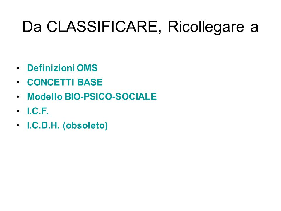 Da CLASSIFICARE, Ricollegare a