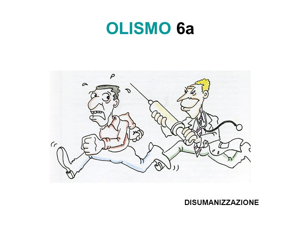 OLISMO 6a DISUMANIZZAZIONE