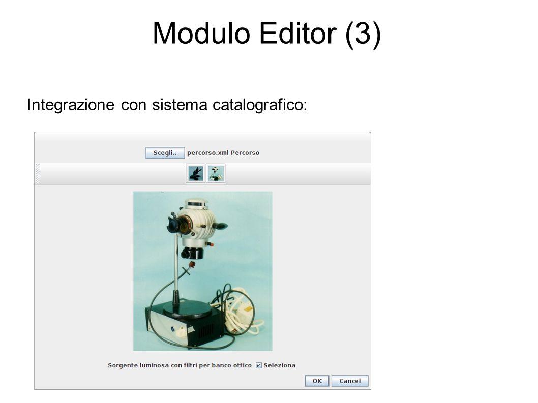 Modulo Editor (3) Integrazione con sistema catalografico: