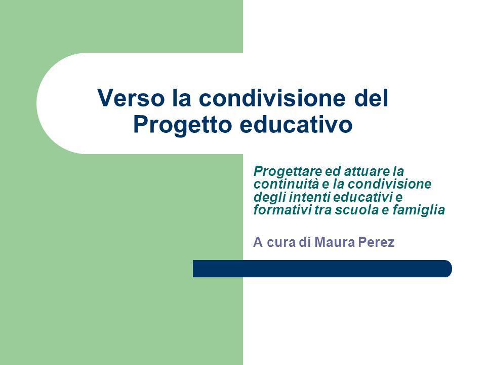 Verso la condivisione del Progetto educativo