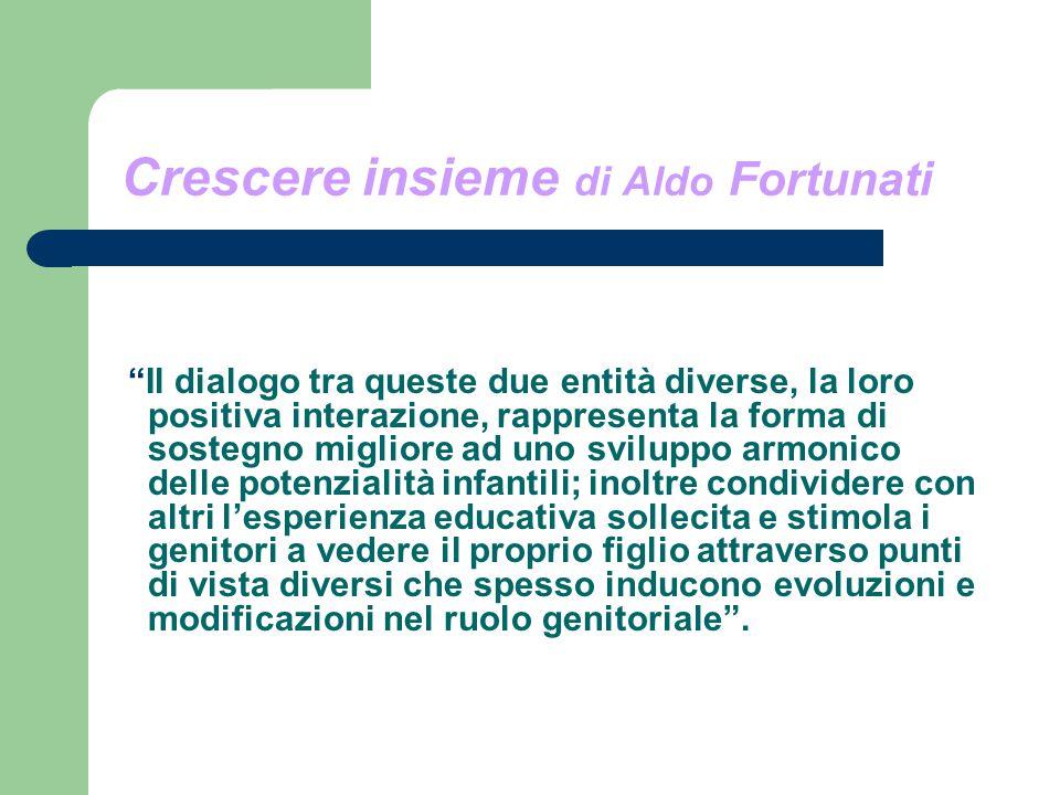 Crescere insieme di Aldo Fortunati