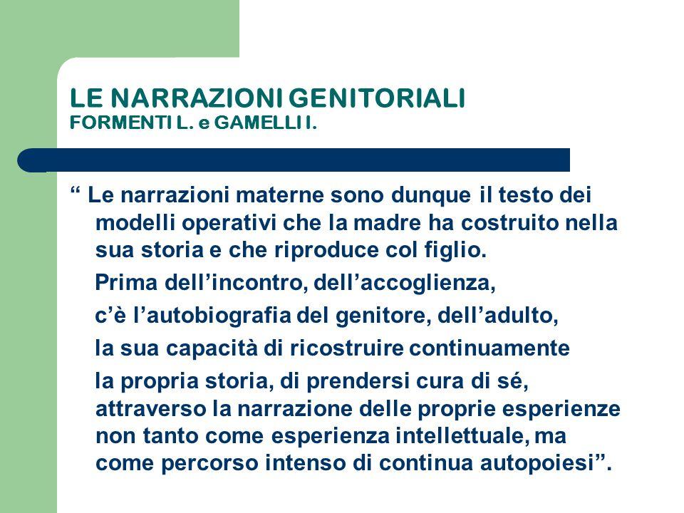 LE NARRAZIONI GENITORIALI FORMENTI L. e GAMELLI I.