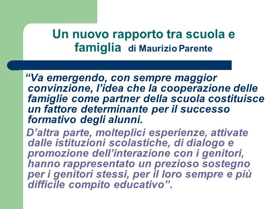 Un nuovo rapporto tra scuola e famiglia di Maurizio Parente