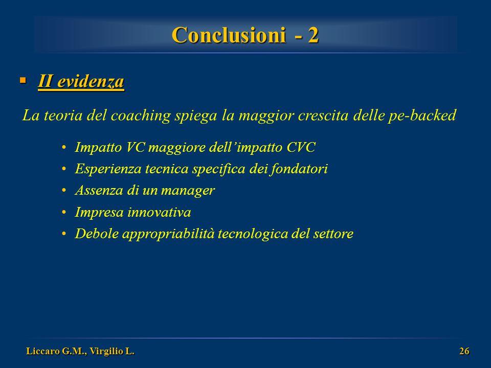 Conclusioni - 2 II evidenza