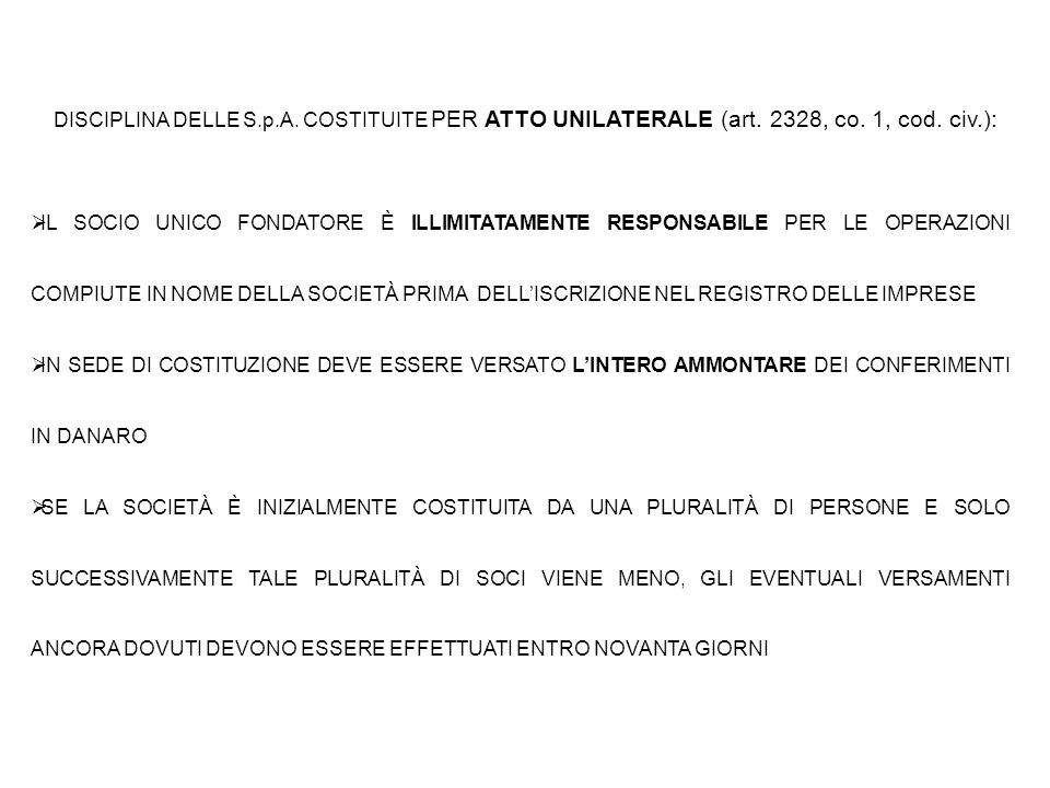 DISCIPLINA DELLE S. p. A. COSTITUITE PER ATTO UNILATERALE (art
