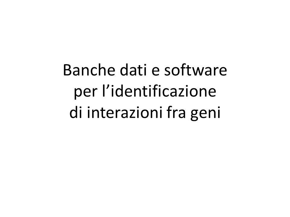 Banche dati e software per l'identificazione di interazioni fra geni