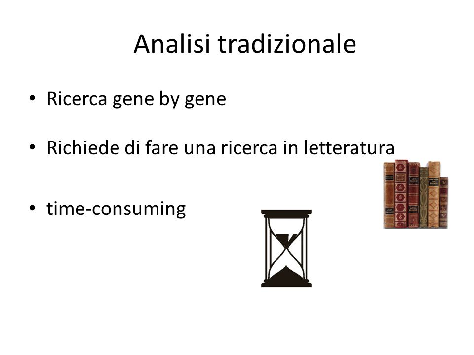 Analisi tradizionale Ricerca gene by gene