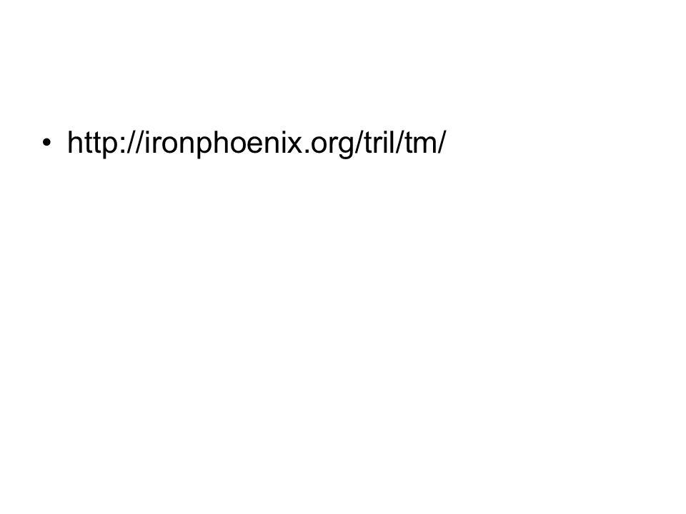 http://ironphoenix.org/tril/tm/