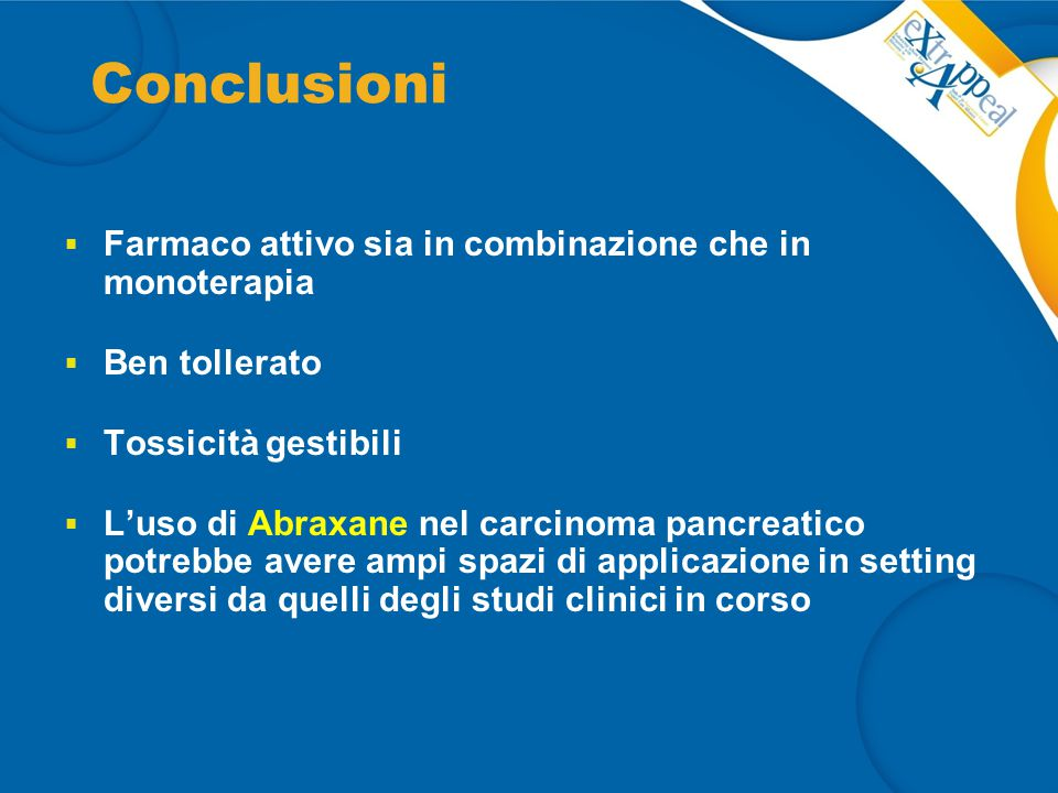 Conclusioni Farmaco attivo sia in combinazione che in monoterapia