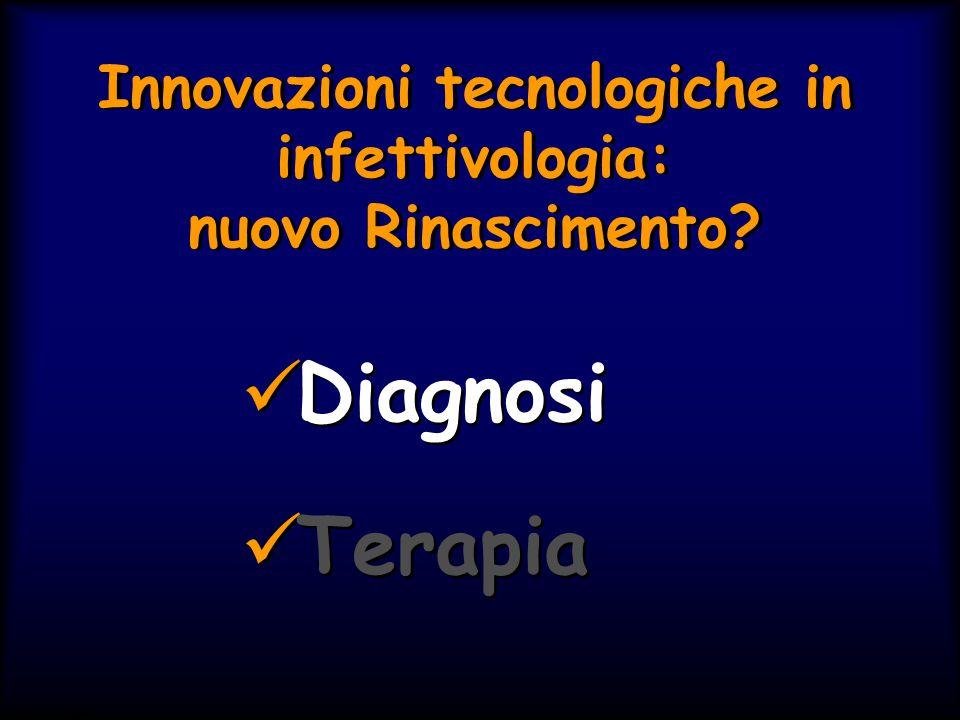 Innovazioni tecnologiche in infettivologia: nuovo Rinascimento