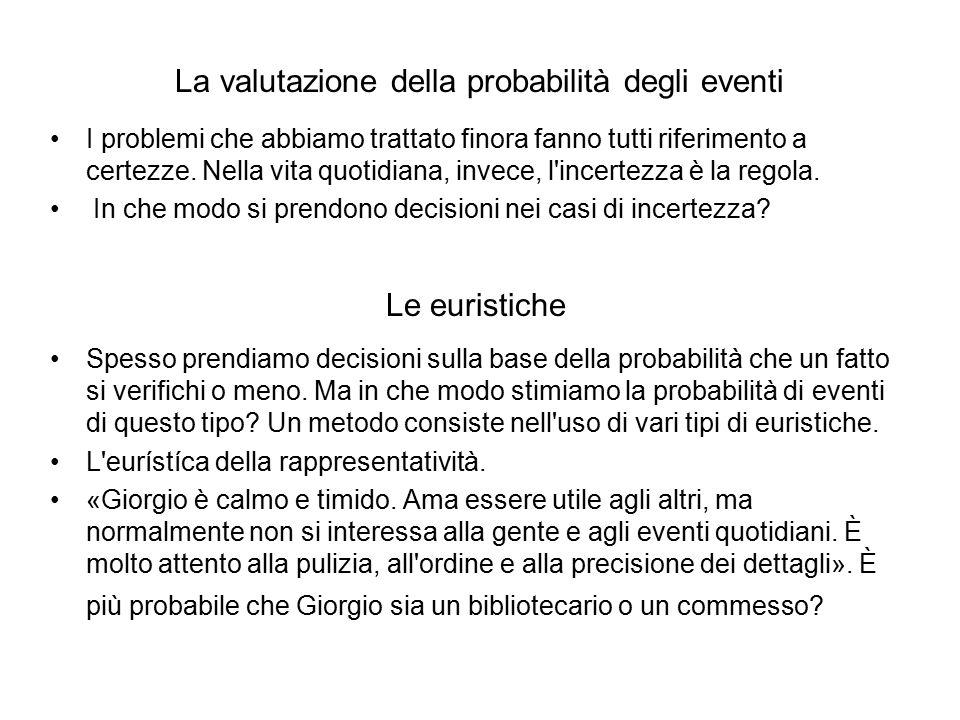 La valutazione della probabilità degli eventi