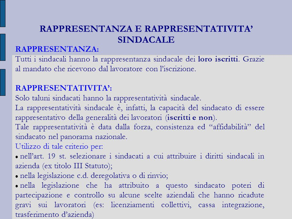 RAPPRESENTANZA E RAPPRESENTATIVITA' SINDACALE