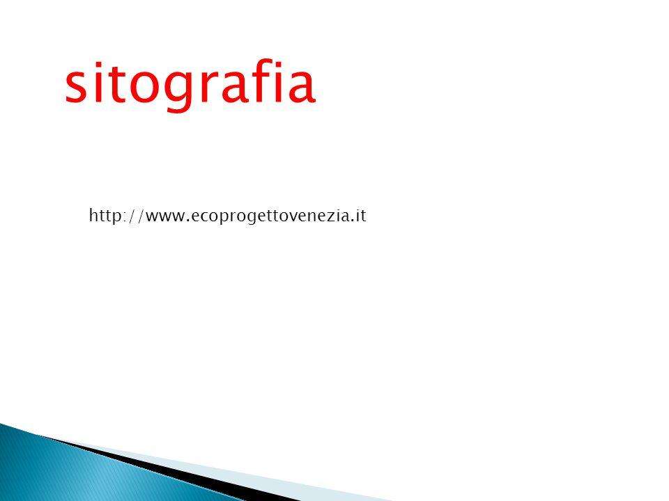 sitografia http://www.ecoprogettovenezia.it