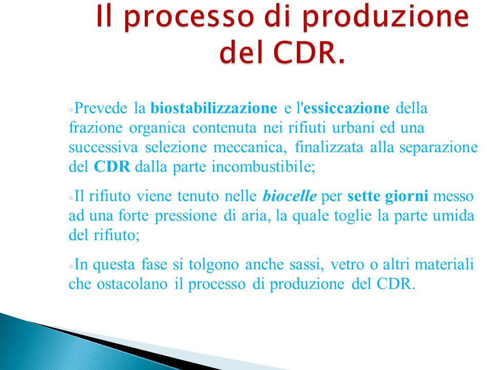 Il processo di produzione del CDR.