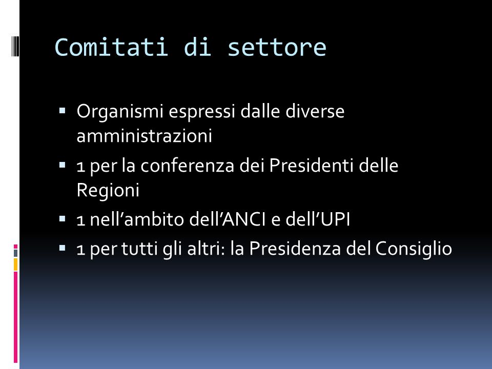 Comitati di settore Organismi espressi dalle diverse amministrazioni