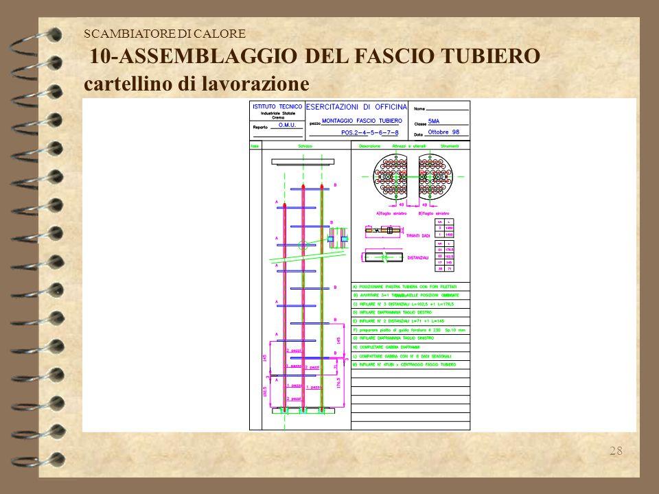 10-ASSEMBLAGGIO DEL FASCIO TUBIERO cartellino di lavorazione