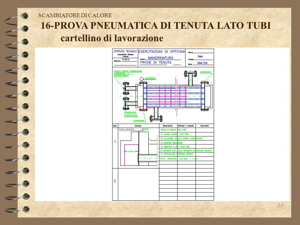 16-PROVA PNEUMATICA DI TENUTA LATO TUBI cartellino di lavorazione
