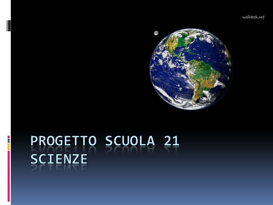 Progetto scuola 21 scienze