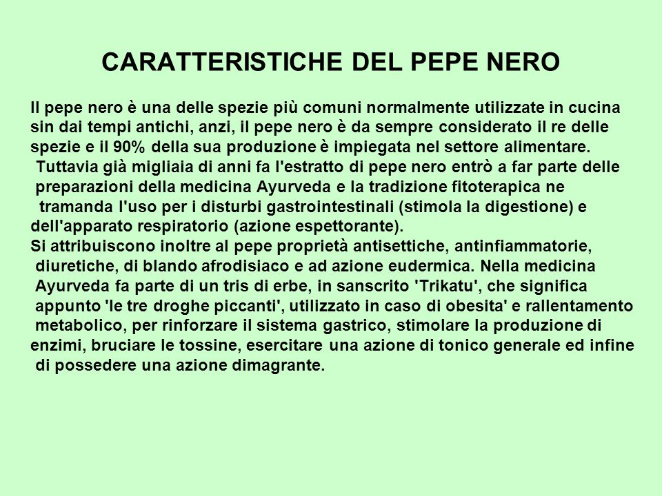CARATTERISTICHE DEL PEPE NERO