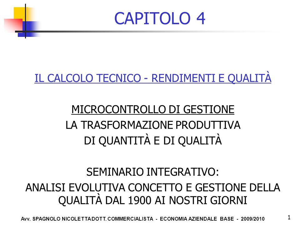 CAPITOLO 4 IL CALCOLO TECNICO - RENDIMENTI E QUALITÀ