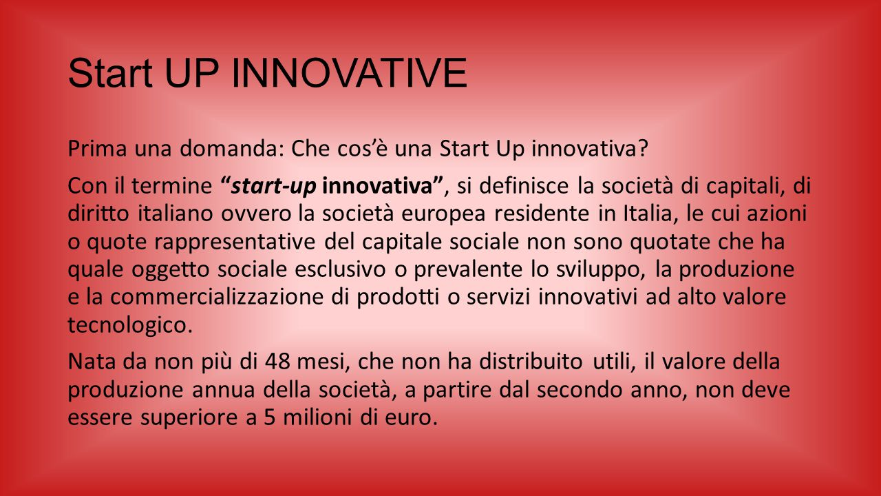 Start UP INNOVATIVE