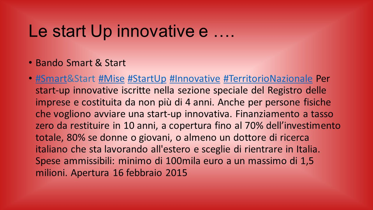 Le start Up innovative e ….