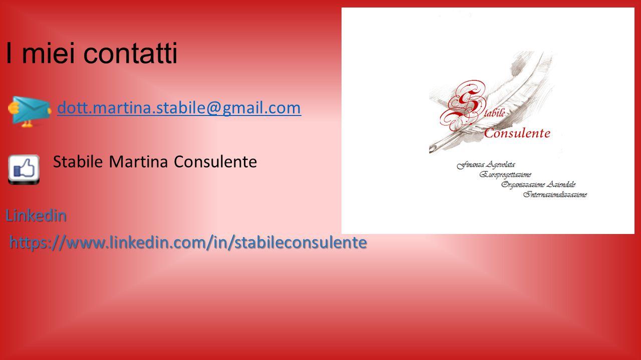 I miei contatti dott.martina.stabile@gmail.com Stabile Martina Consulente Linkedin https://www.linkedin.com/in/stabileconsulente