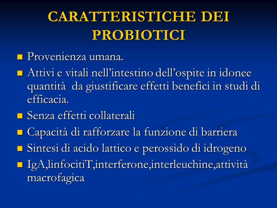 CARATTERISTICHE DEI PROBIOTICI
