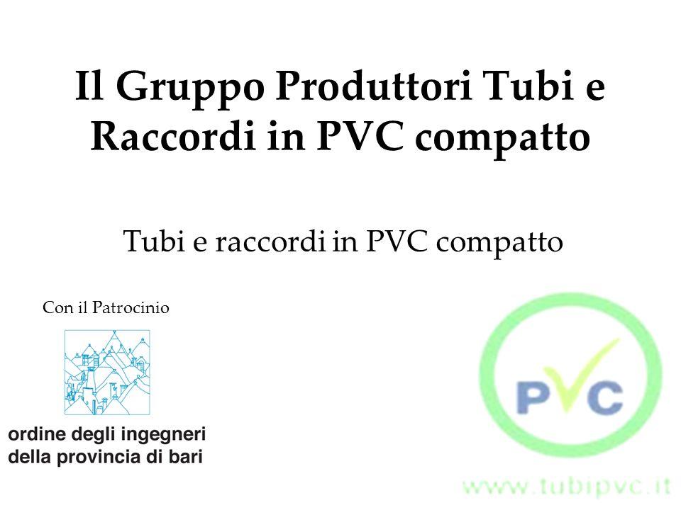 Il Gruppo Produttori Tubi e Raccordi in PVC compatto