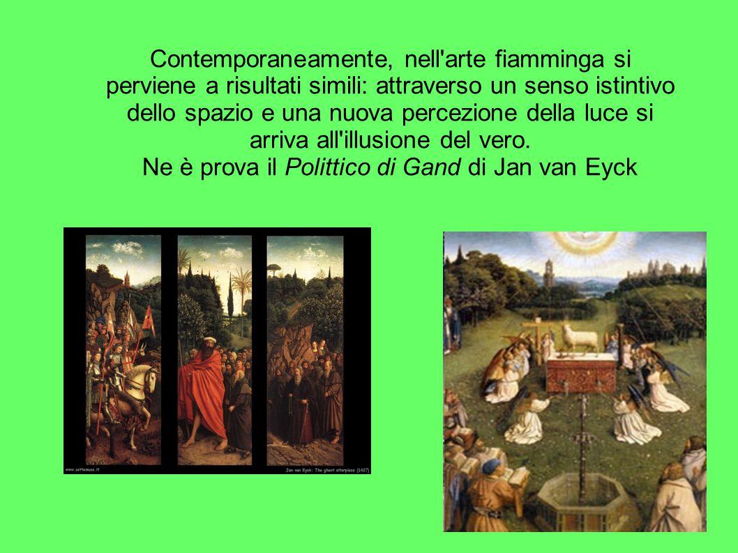 Ne è prova il Polittico di Gand di Jan van Eyck