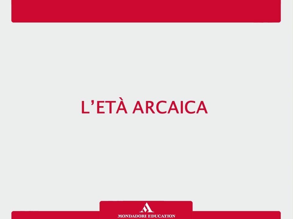 12/01/13 L'ETÀ ARCAICA 1