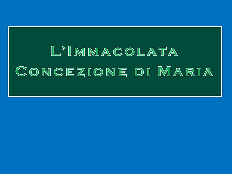 L'Immacolata Concezione di Maria