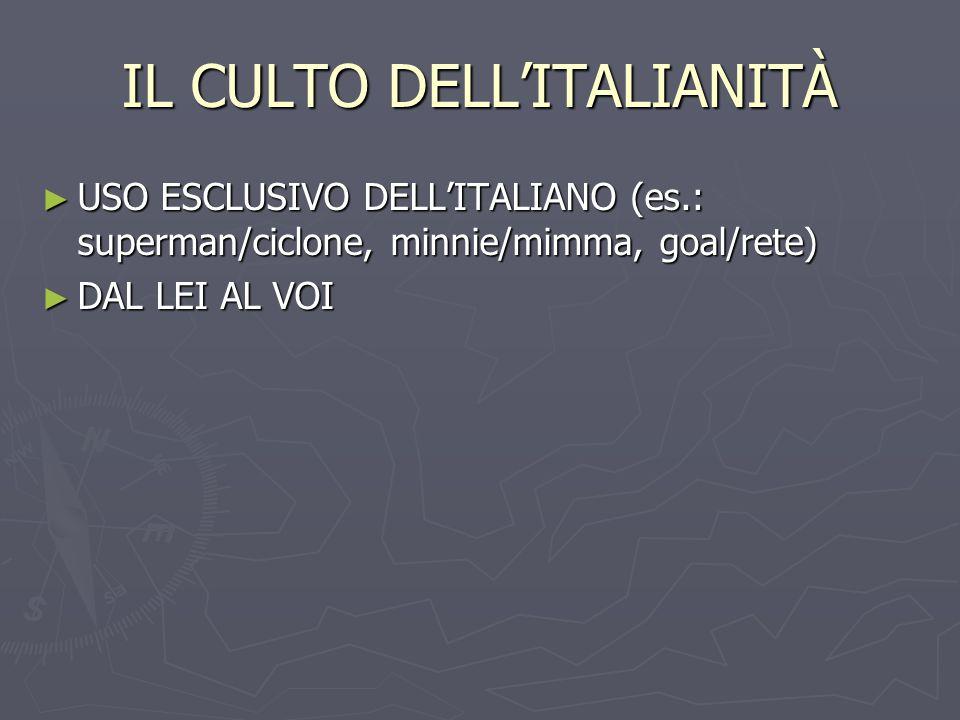 IL CULTO DELL'ITALIANITÀ