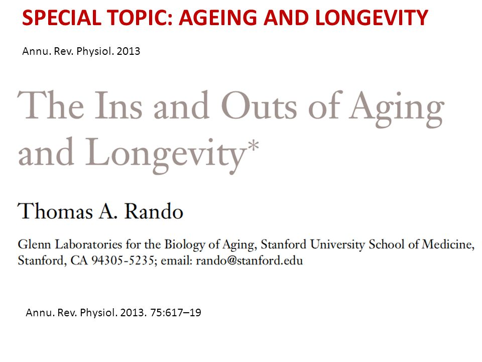 SPECIAL TOPIC: AGEING AND LONGEVITY
