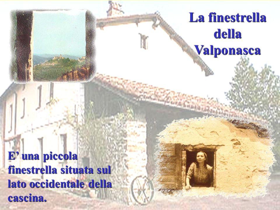 La finestrella della Valponasca