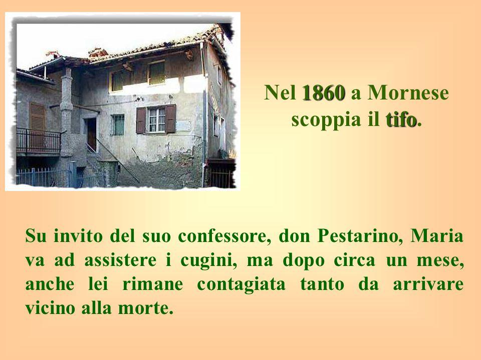 Nel 1860 a Mornese scoppia il tifo.