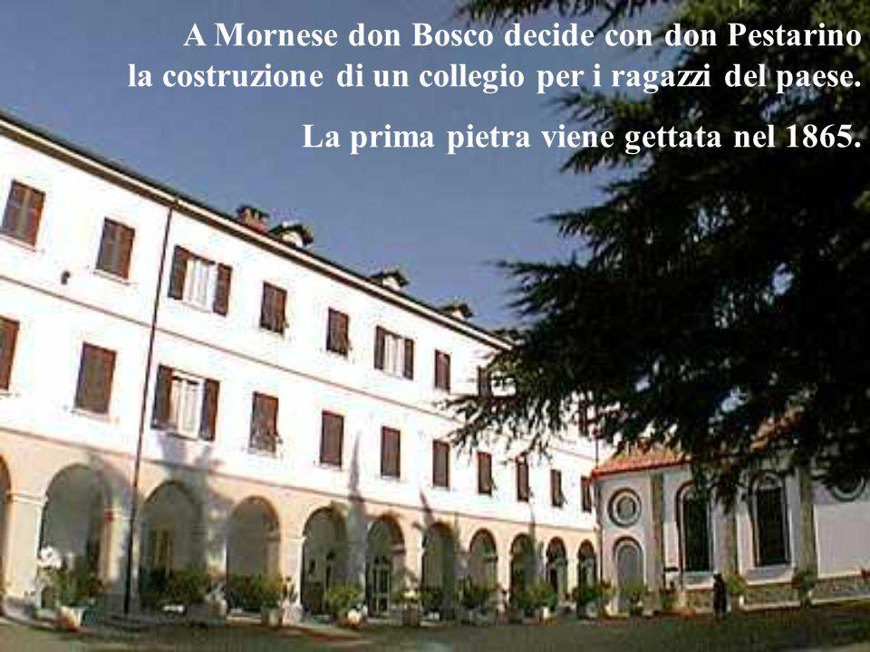 A Mornese don Bosco decide con don Pestarino la costruzione di un collegio per i ragazzi del paese.