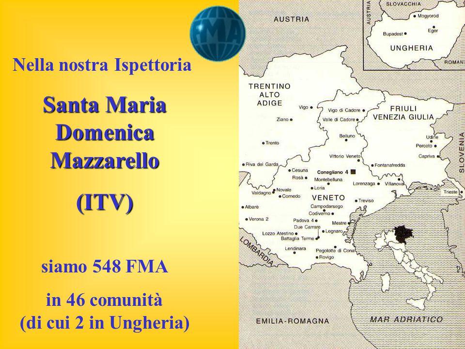Santa Maria Domenica Mazzarello in 46 comunità (di cui 2 in Ungheria)