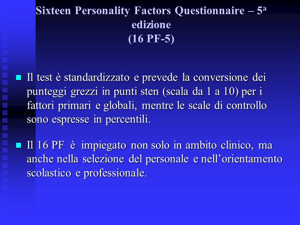 Sixteen Personality Factors Questionnaire – 5a edizione (16 PF-5)‏